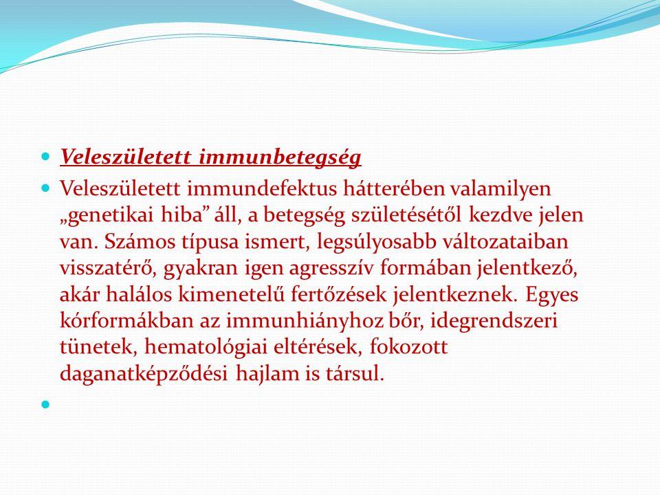 Veleszületett immunbetegség