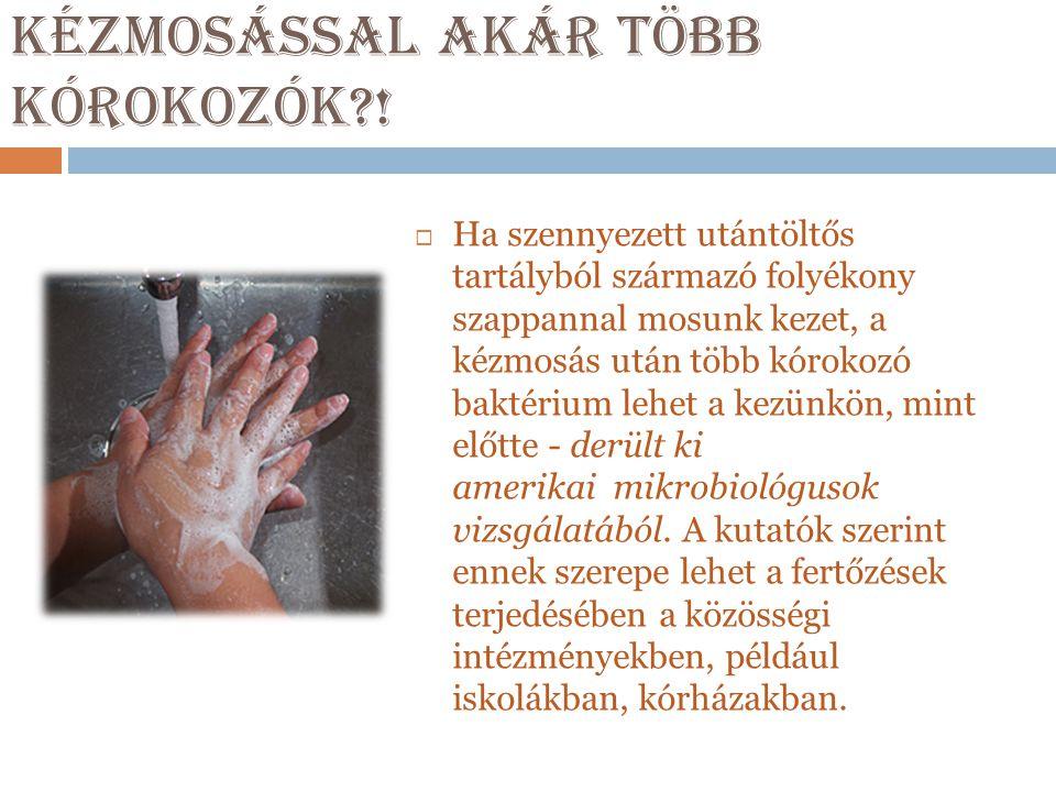 Kézmosással akár több kórokozók !