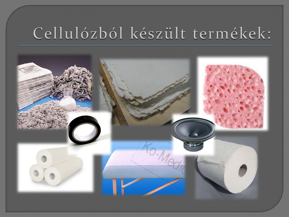 Cellulózból készült termékek: