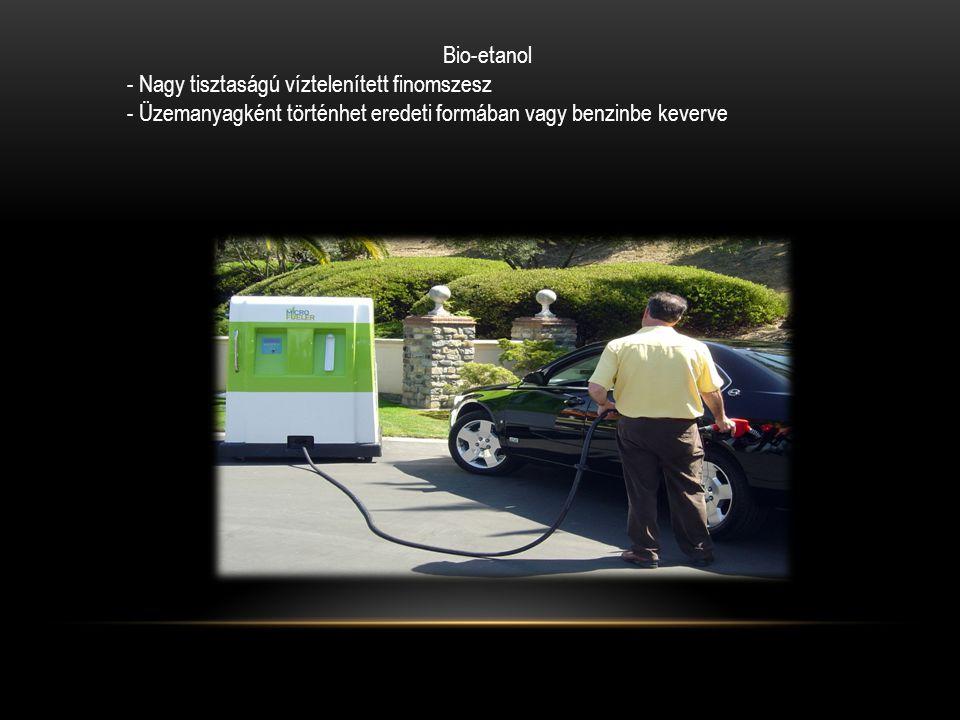Bio-etanol - Nagy tisztaságú víztelenített finomszesz.
