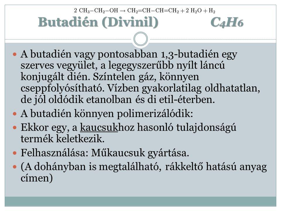 Butadién (Divinil) C4H6