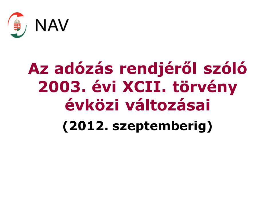 Az adózás rendjéről szóló 2003. évi XCII. törvény évközi változásai