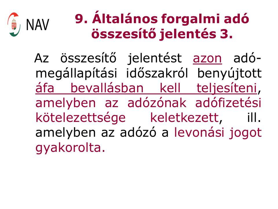 9. Általános forgalmi adó összesítő jelentés 3.
