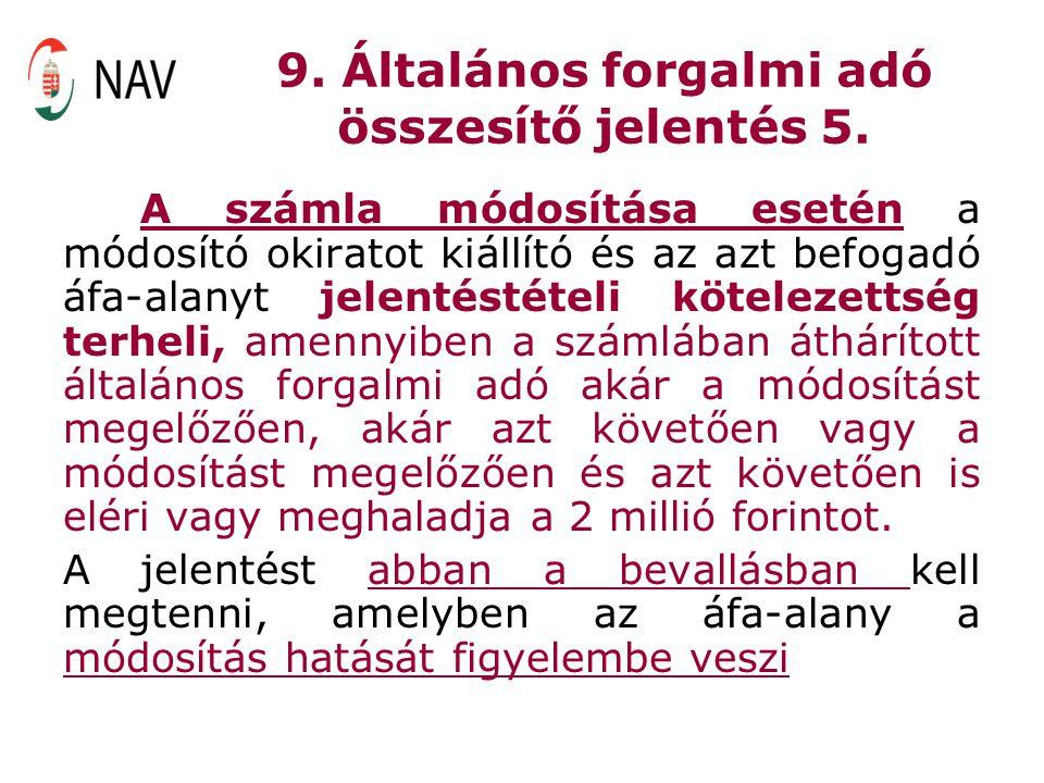 9. Általános forgalmi adó összesítő jelentés 5.