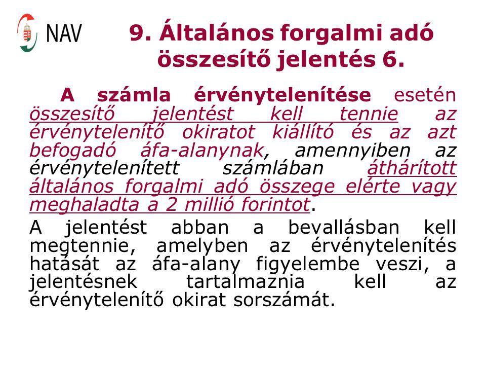9. Általános forgalmi adó összesítő jelentés 6.