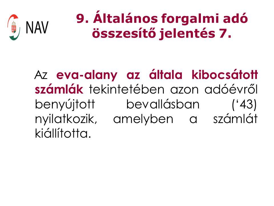 9. Általános forgalmi adó összesítő jelentés 7.