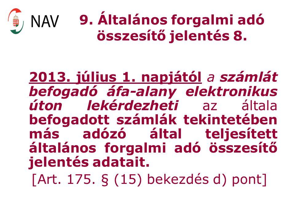 9. Általános forgalmi adó összesítő jelentés 8.