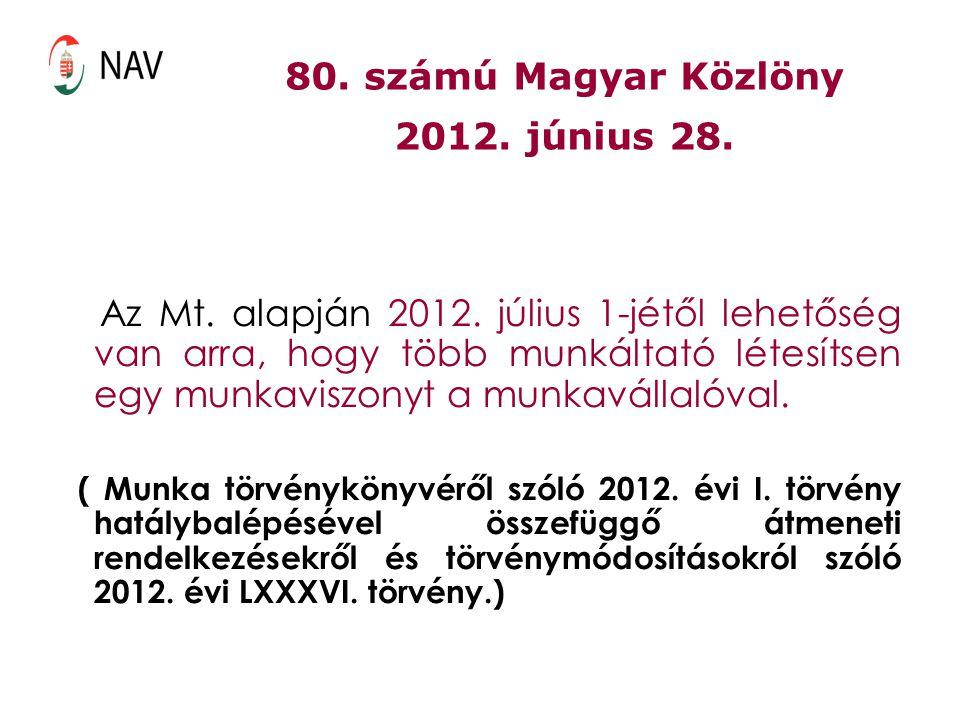 80. számú Magyar Közlöny 2012. június 28.
