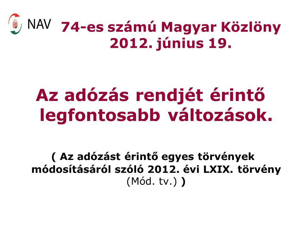 74-es számú Magyar Közlöny 2012. június 19.