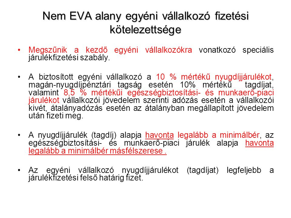 Nem EVA alany egyéni vállalkozó fizetési kötelezettsége