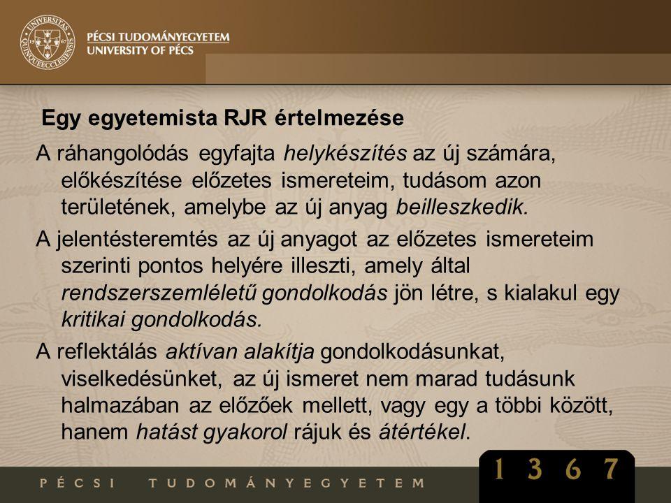 Egy egyetemista RJR értelmezése