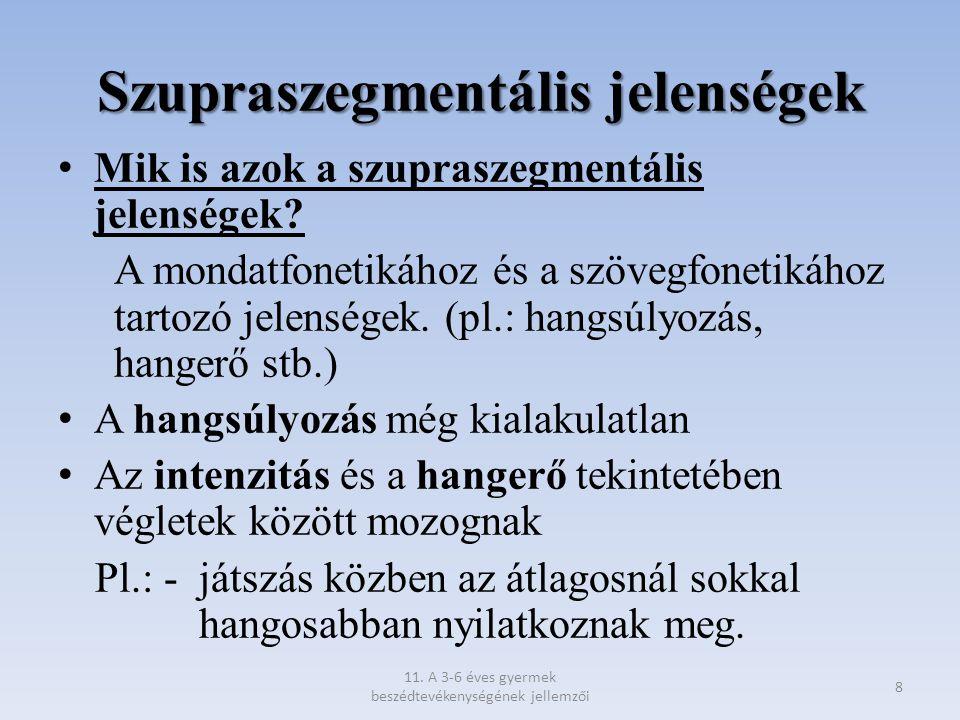 Szupraszegmentális jelenségek