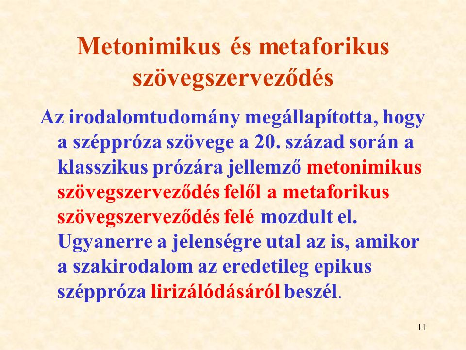 Metonimikus és metaforikus szövegszerveződés