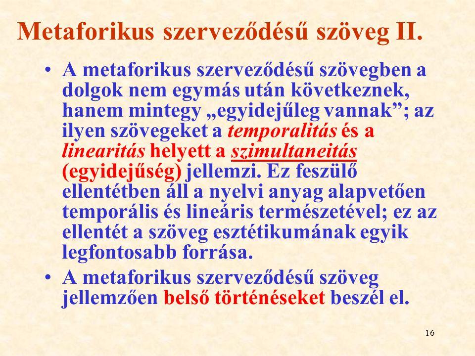 Metaforikus szerveződésű szöveg II.
