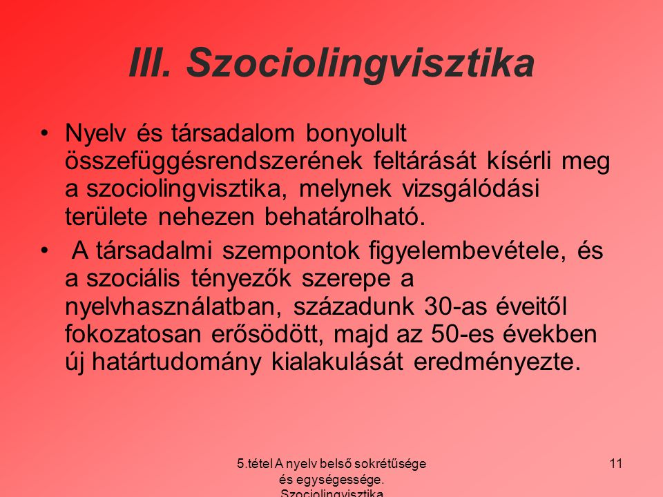 III. Szociolingvisztika