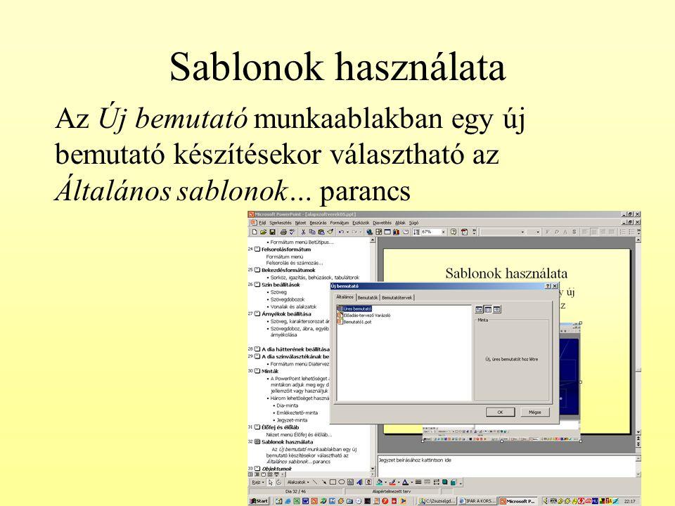 Sablonok használata Az Új bemutató munkaablakban egy új bemutató készítésekor választható az Általános sablonok… parancs.