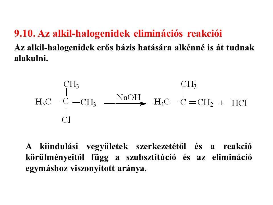 9.10. Az alkil-halogenidek eliminációs reakciói