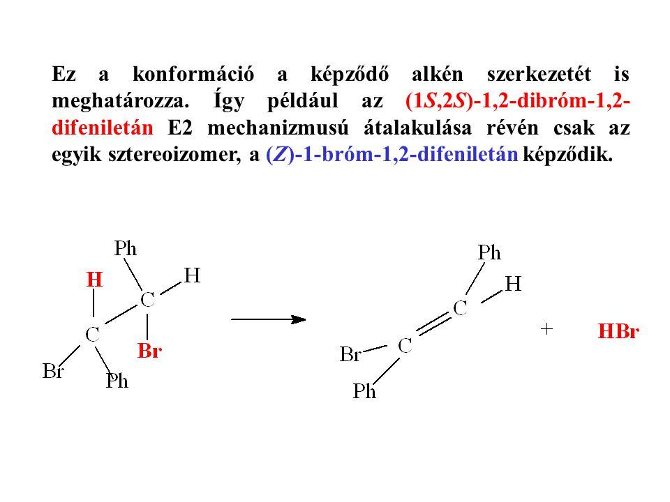 Ez a konformáció a képződő alkén szerkezetét is meghatározza