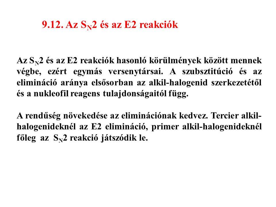 9.12. Az SN2 és az E2 reakciók