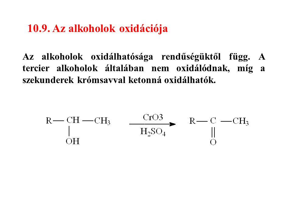 10.9. Az alkoholok oxidációja