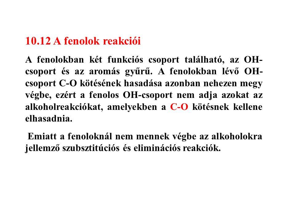 10.12 A fenolok reakciói