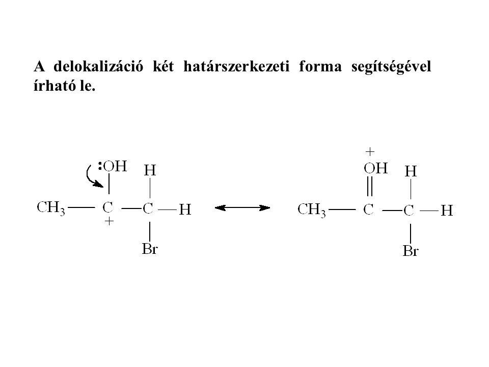 A delokalizáció két határszerkezeti forma segítségével írható le.