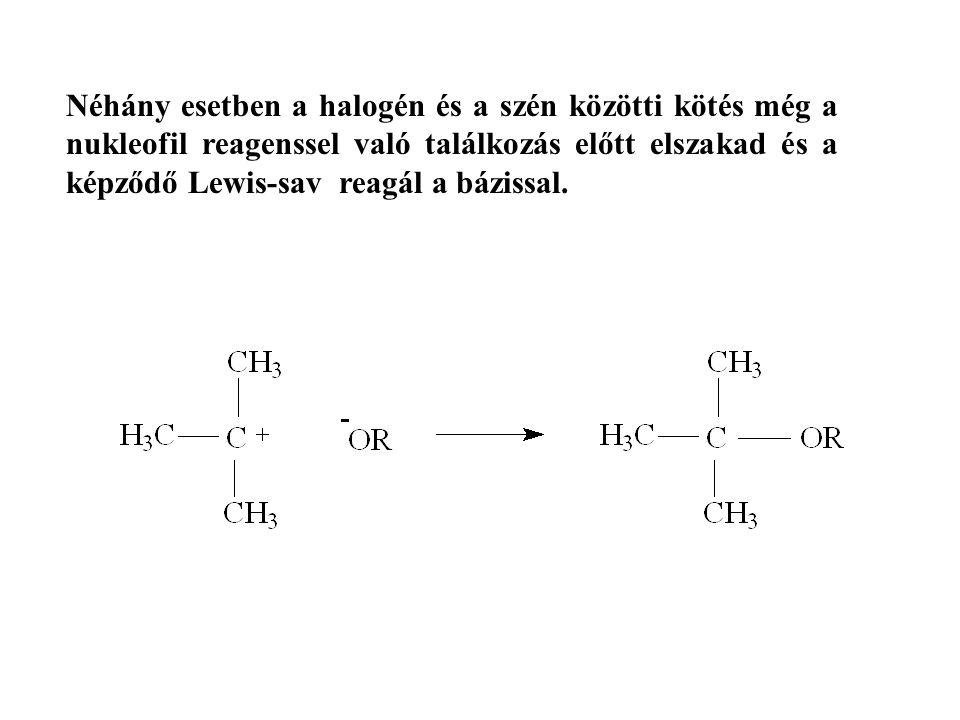 Néhány esetben a halogén és a szén közötti kötés még a nukleofil reagenssel való találkozás előtt elszakad és a képződő Lewis-sav reagál a bázissal.