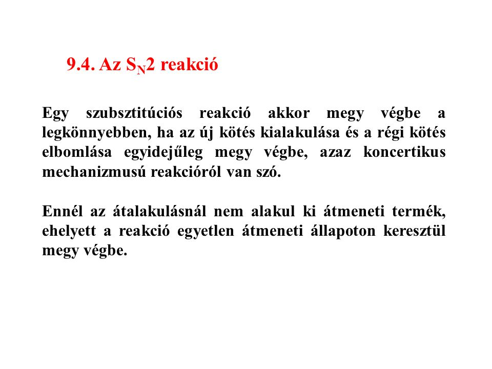 9.4. Az SN2 reakció