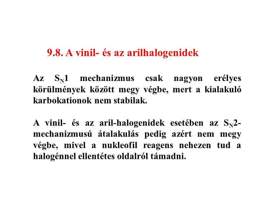 9.8. A vinil- és az arilhalogenidek