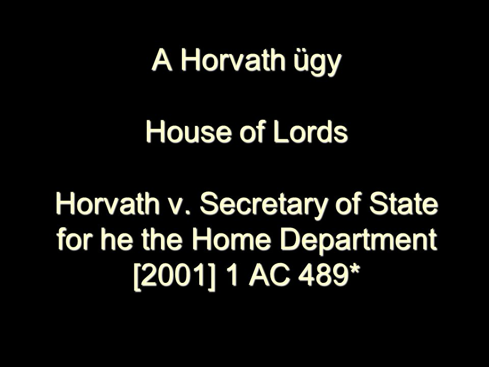 A Horvath ügy House of Lords Horvath v