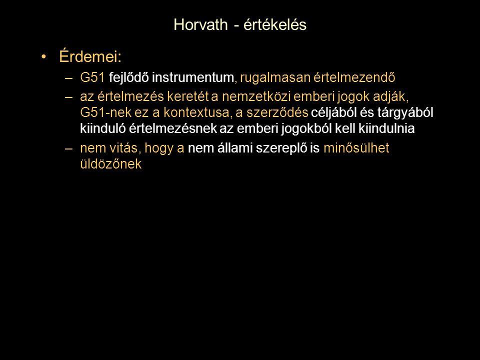 Horvath - értékelés Érdemei: