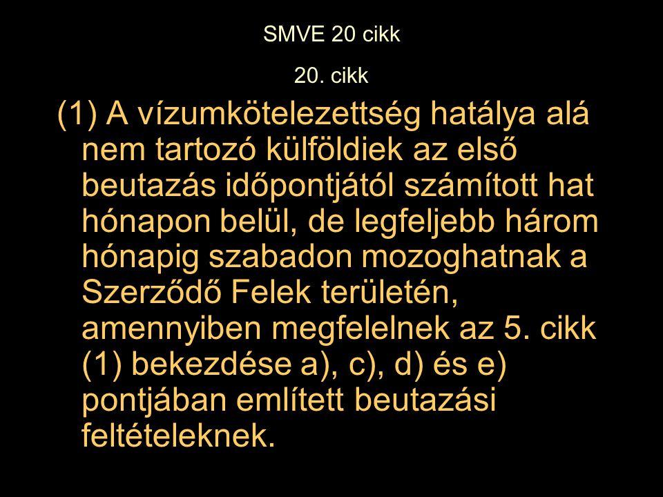 SMVE 20 cikk 20. cikk.