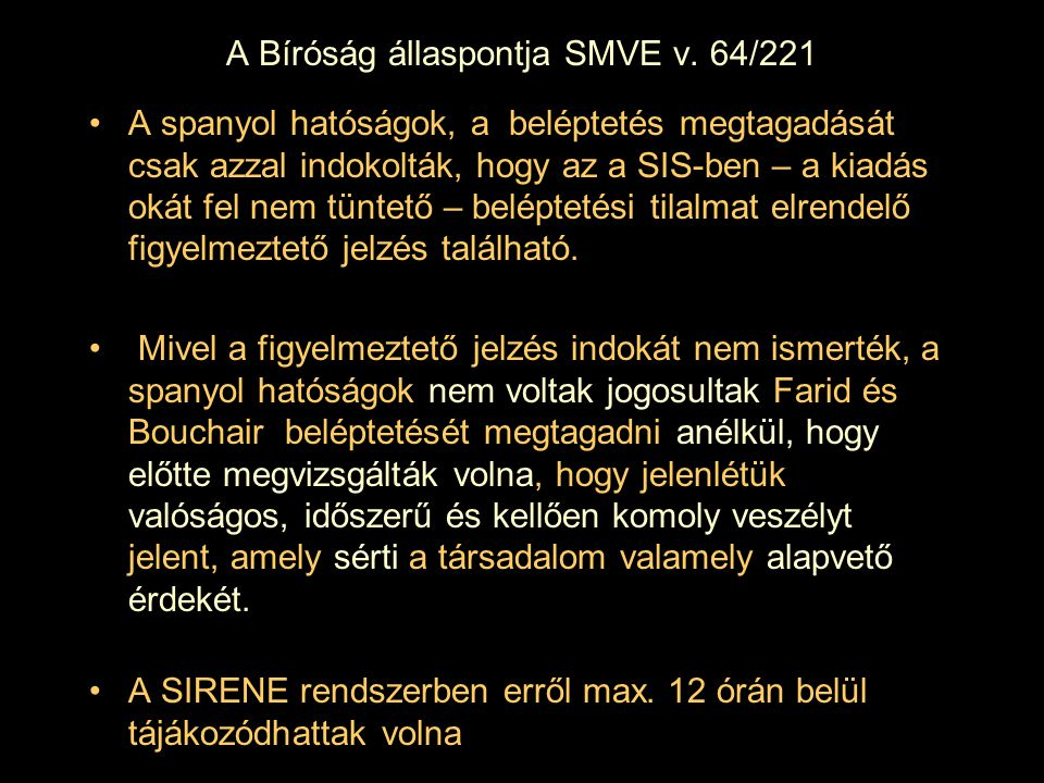 A Bíróság állaspontja SMVE v. 64/221