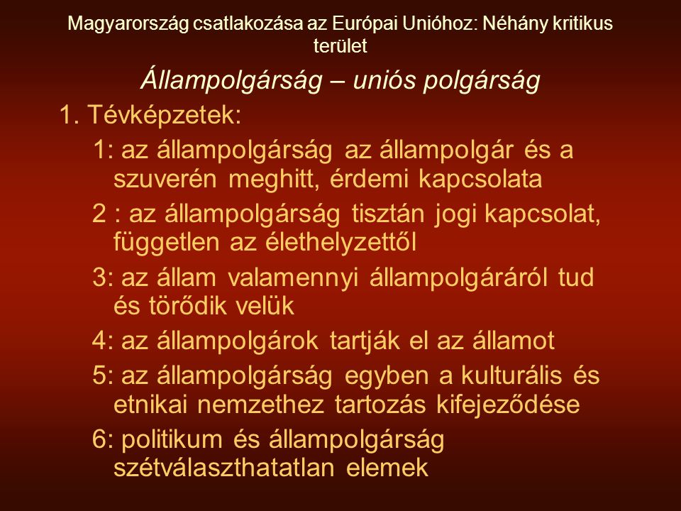 Magyarország csatlakozása az Európai Unióhoz: Néhány kritikus terület