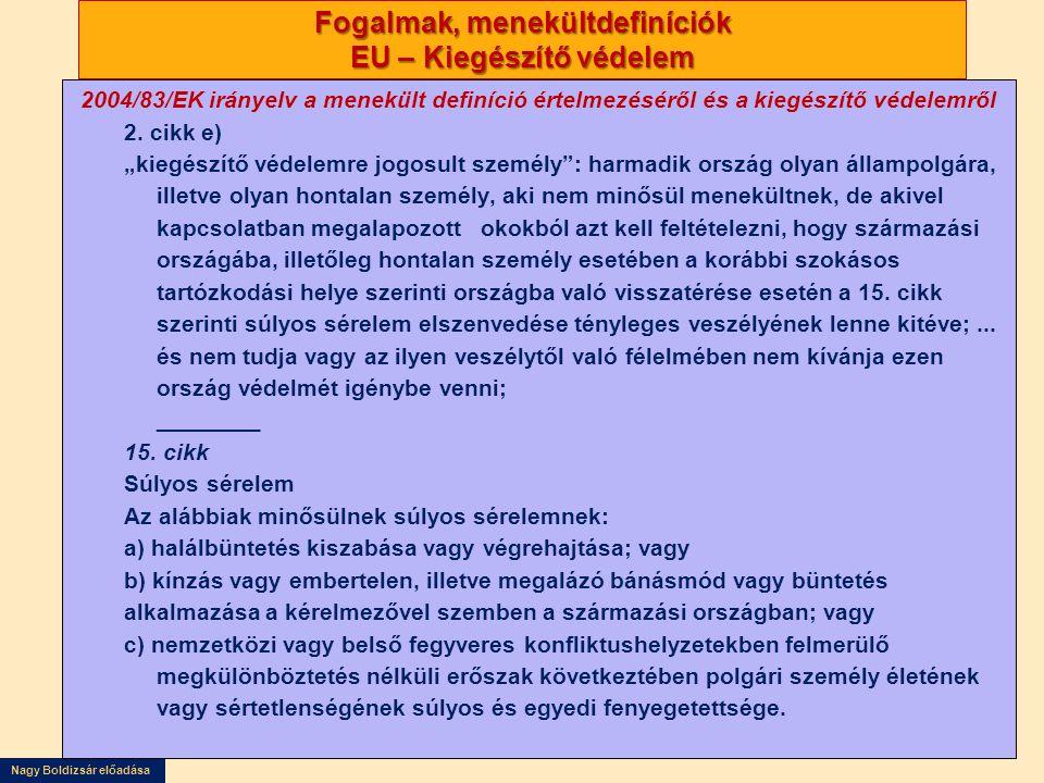 Fogalmak, menekültdefiníciók EU – Kiegészítő védelem