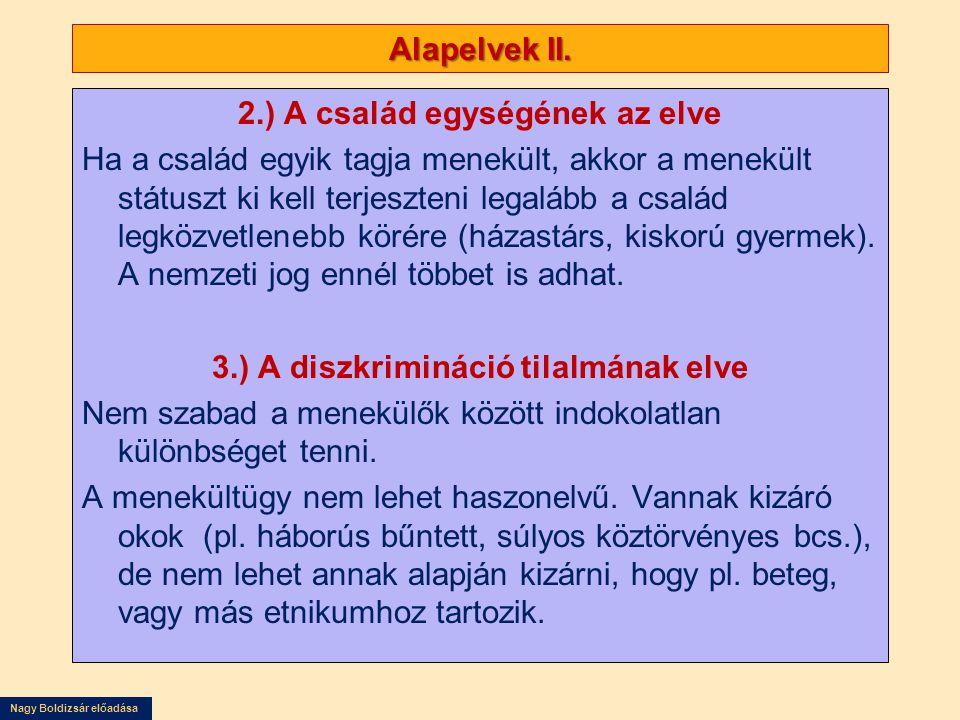 3.) A diszkrimináció tilalmának elve