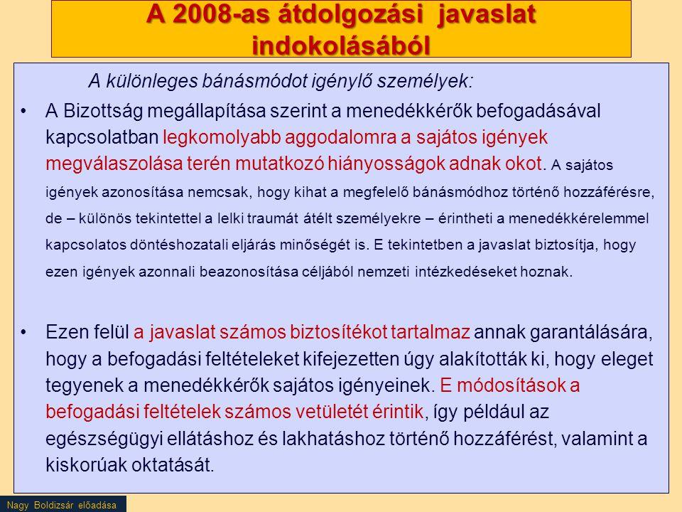 A 2008-as átdolgozási javaslat indokolásából