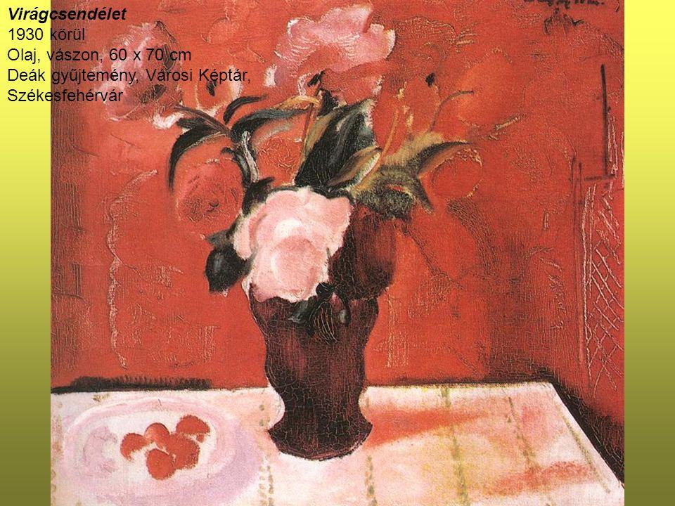 Virágcsendélet 1930 körül Olaj, vászon, 60 x 70 cm Deák gyűjtemény, Városi Képtár, Székesfehérvár