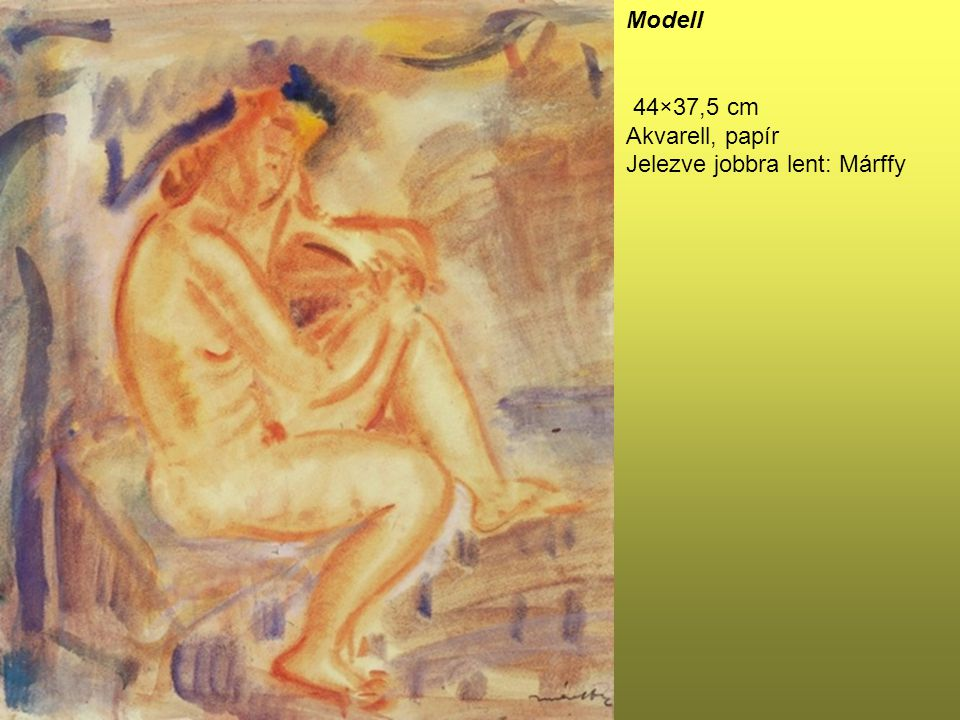 Modell 44×37,5 cm Akvarell, papír Jelezve jobbra lent: Márffy