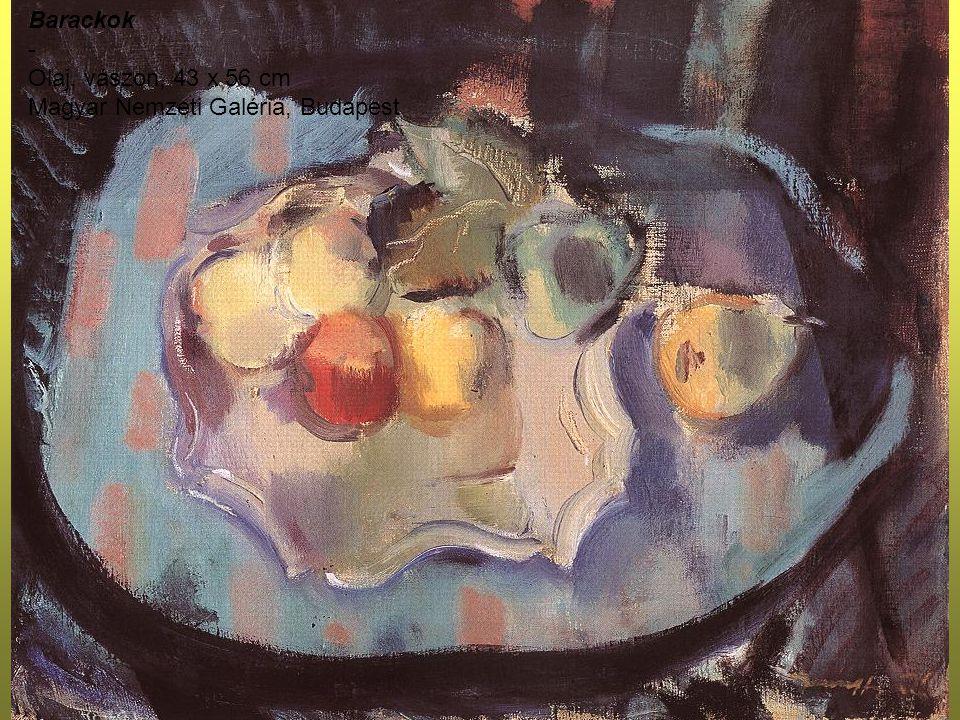 Barackok - Olaj, vászon, 43 x 56 cm Magyar Nemzeti Galéria, Budapest