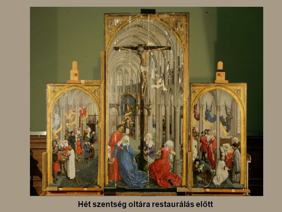 Hét szentség oltára restaurálás előtt