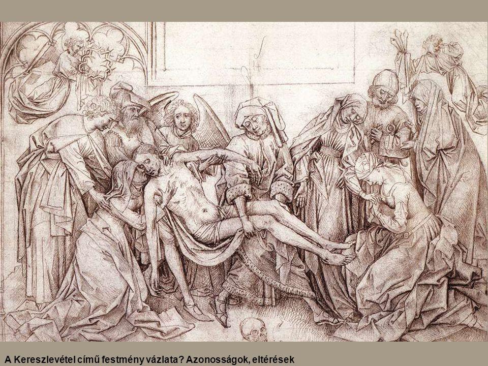 A Kereszlevétel című festmény vázlata Azonosságok, eltérések