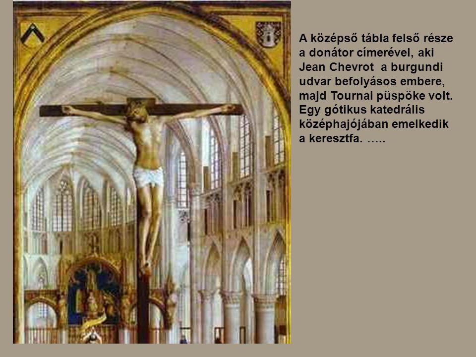 A középső tábla felső része a donátor címerével, aki Jean Chevrot a burgundi udvar befolyásos embere, majd Tournai püspöke volt. Egy gótikus katedrális középhajójában emelkedik