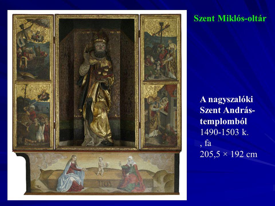 Szent Miklós-oltár 1490-1503 k. , fa 205,5 × 192 cm