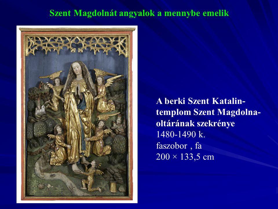 Szent Magdolnát angyalok a mennybe emelik