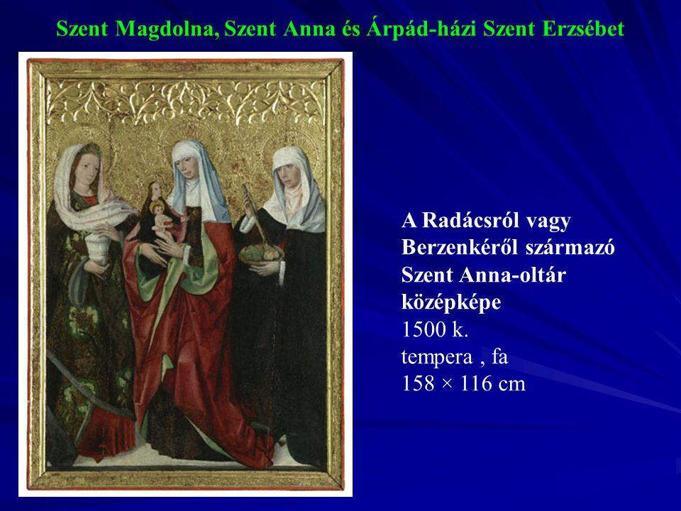 Szent Magdolna, Szent Anna és Árpád-házi Szent Erzsébet