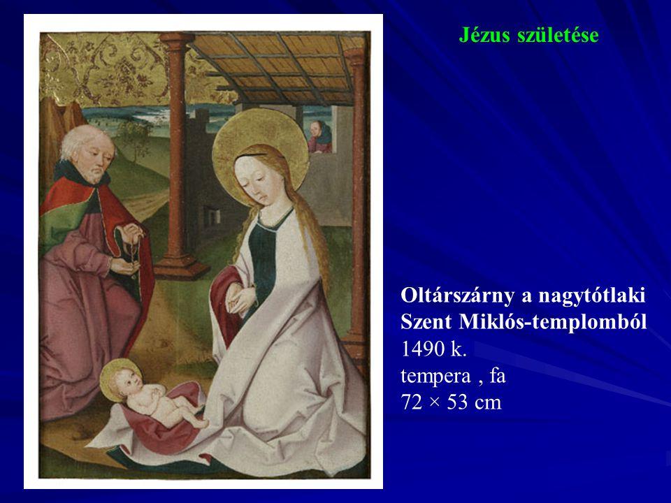 Jézus születése 1490 k. tempera , fa 72 × 53 cm