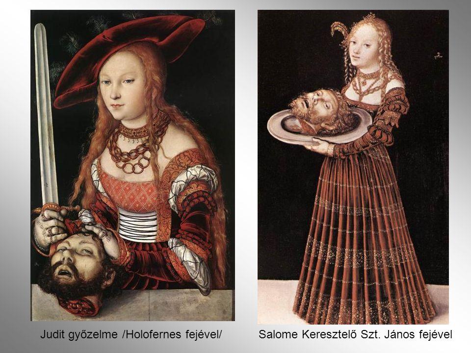 Judit győzelme /Holofernes fejével/