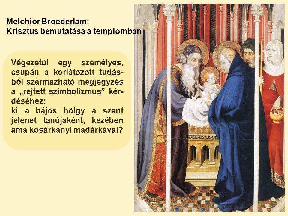 Melchior Broederlam: Krisztus bemutatása a templomban.