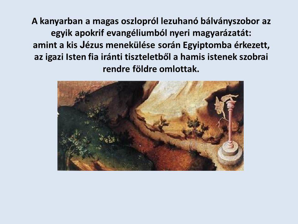 amint a kis Jézus menekülése során Egyiptomba érkezett,